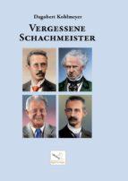 Vergessene Schachmeister, Dagobert Kohlmeyer (2021)